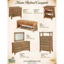 See Details - Maine Retreat Casegoods