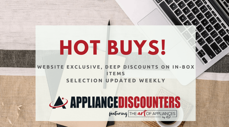 Check out our Hot Buys!