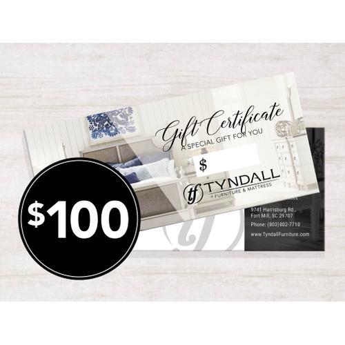 Tyndall Furniture & Mattress - $100 Gift Certificate