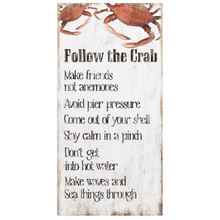Follow the Crab Plaque