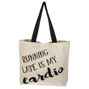 Tote Bag - Running Late Is My Cardio