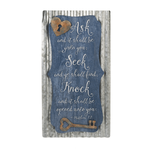 Wall Plaque - Ask and it shall be given to you; Seek...