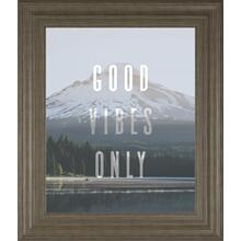 Good Vibes Only Quote Mount Hood By Nature Magick