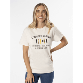 I Work Hard So My Cats Can Have a Better Life T-Shirt - XL