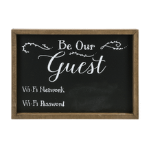 Be Our Guest Chalkboard Sign