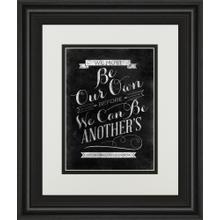 """Be Our Own"" By Sd Graphic Framed Print Wall Art"