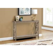 """ACCENT TABLE - 48""""L / DARK TAUPE HALL CONSOLE"""