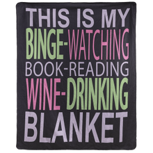 Printed Throw - This is my binge-watching, book-reading, wine-drinking blanket