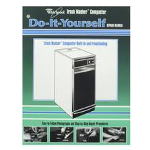 Do-It-Yourself Trash Compactor Manual(D-I-Y Manuals)