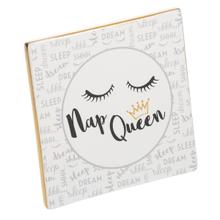 "See Details - ""Nap Queen"" Tabletop Plaque."