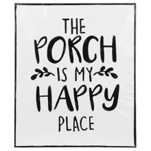 """See Details - Black & White Enamel """"The Porch is My Happy Place"""" Wall Decor"""
