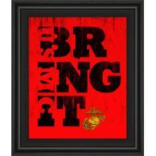 """Bring It Framed Print Wall Art Framed Print Wall Art"