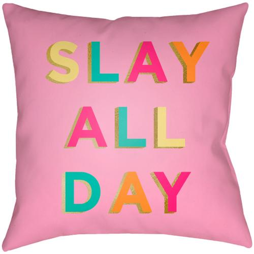 "Slay All Day SDY-001 20""H x 20""W"