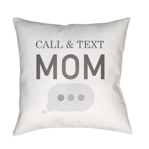 "Call & Text WMOM-022 20"" x 20"""