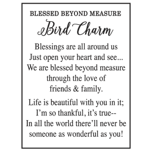 Blessed Beyond Measure Bird Charms in a Basket (24 pc. ppk.)