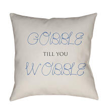 "Gobble Till You Wobble GOBBLE-005 18"" x 18"""