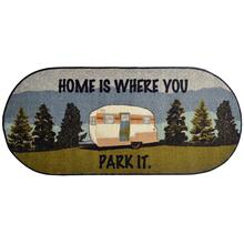 """Cozy Cabin Home is Where You Park It 20""""x44"""" Oval"""