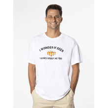 I Wonder If Beer Thinks About Me Too T-Shirt - XL