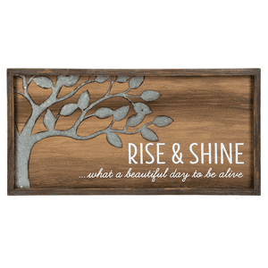 Framed Plaque - Horizontal - Rise & Shine..What a beautiful day to be alive.