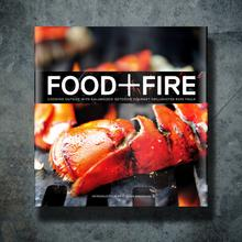 View Product - Food + Fire Grillmaster's Cookbook