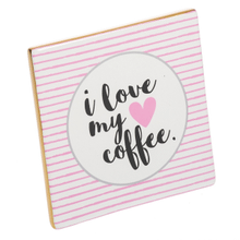 """See Details - """"I Love My Coffee"""" Tabletop Plaque."""