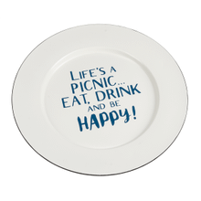 Round Platter - Life's a picnic..Eat, drink and be happy!