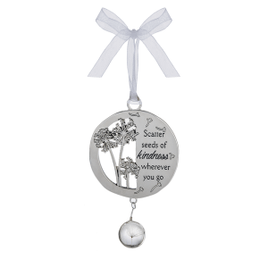 Ornament - Scatter seeds of kindness wherever you go