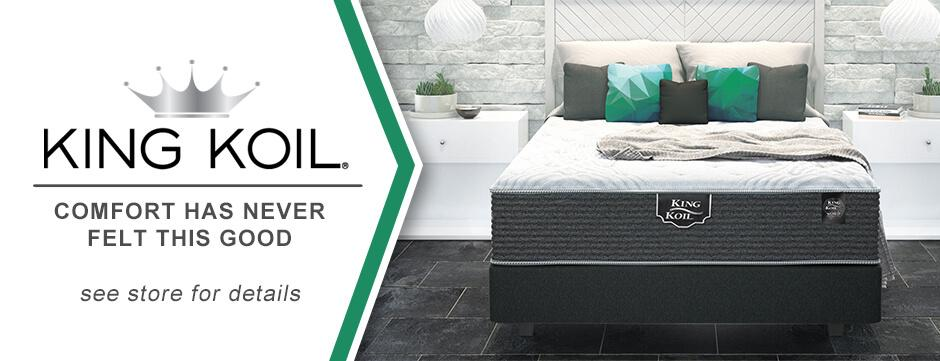 Now selling King Koil Mattresses in store!