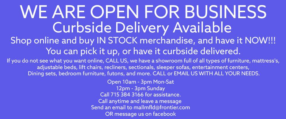 We Are Open For Business | Curbside Delivery Available!