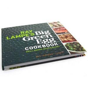 Big Green Egg - Ray Lampe's Big Green Egg Cookbook