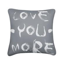 Love You More Cushion - Grey
