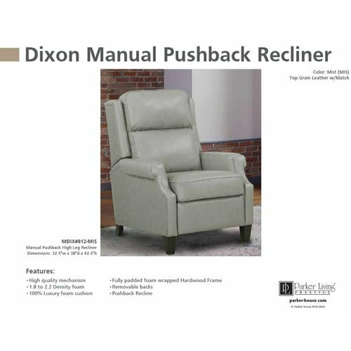 DIXON - MIST Manual Pushback High Leg Recliner