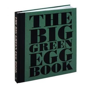 Big Green Egg - Big Green Egg Book