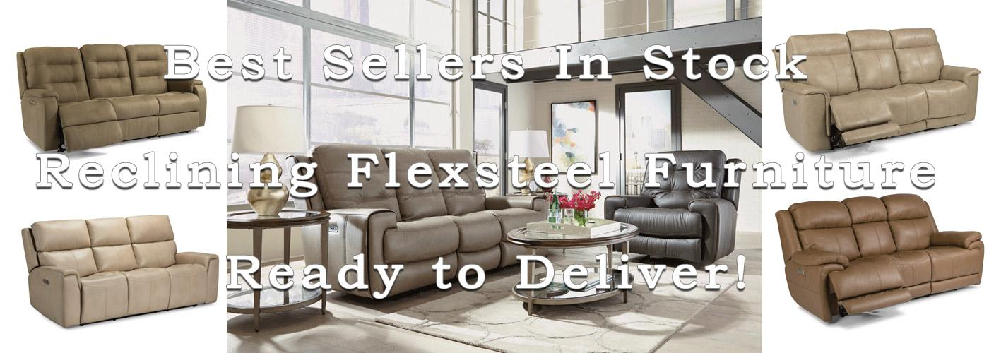 Shop Flexsteel Reclining Furniture | Ready to Deliver!