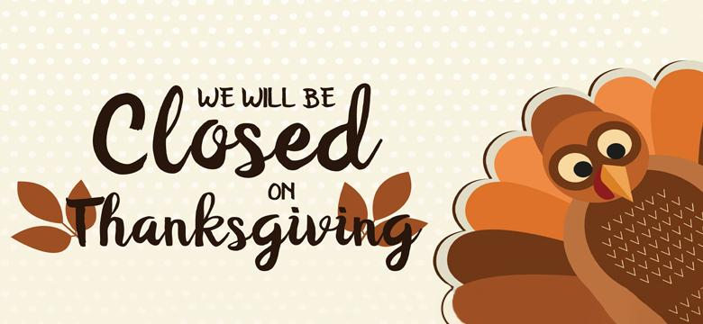 Closed On Thankgiving