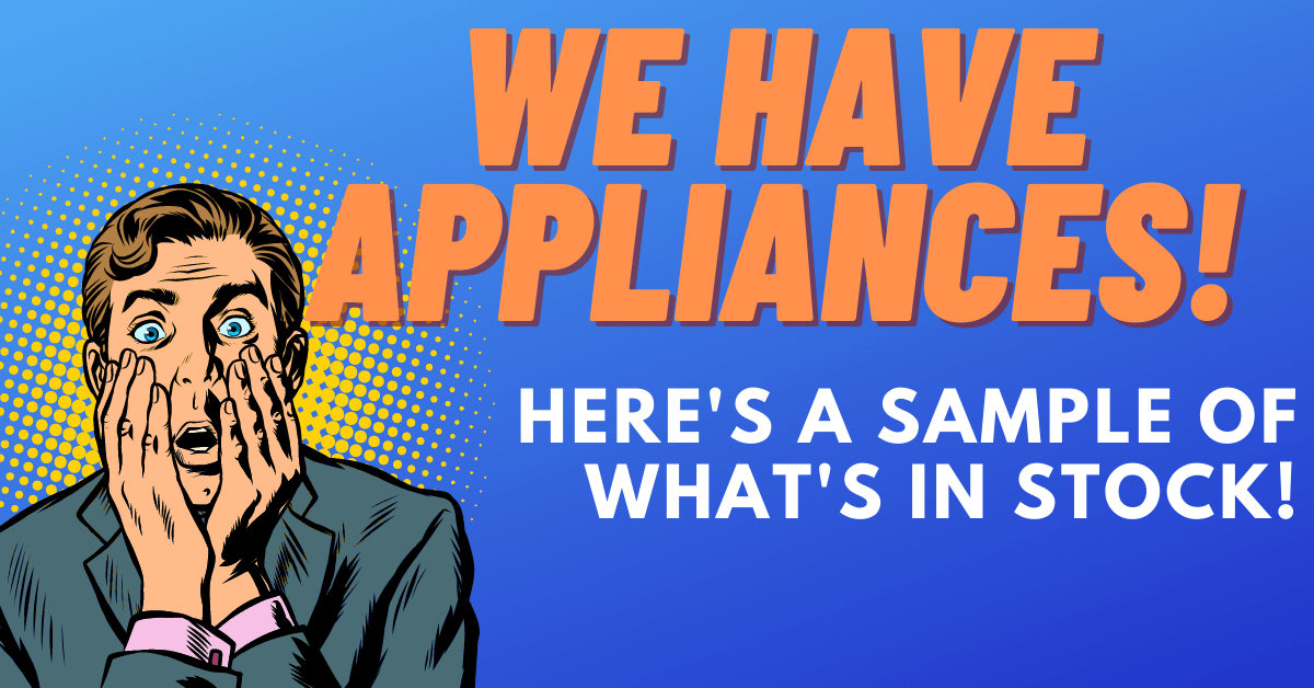 Appliances in Stock NOW at Bellingham Electric!