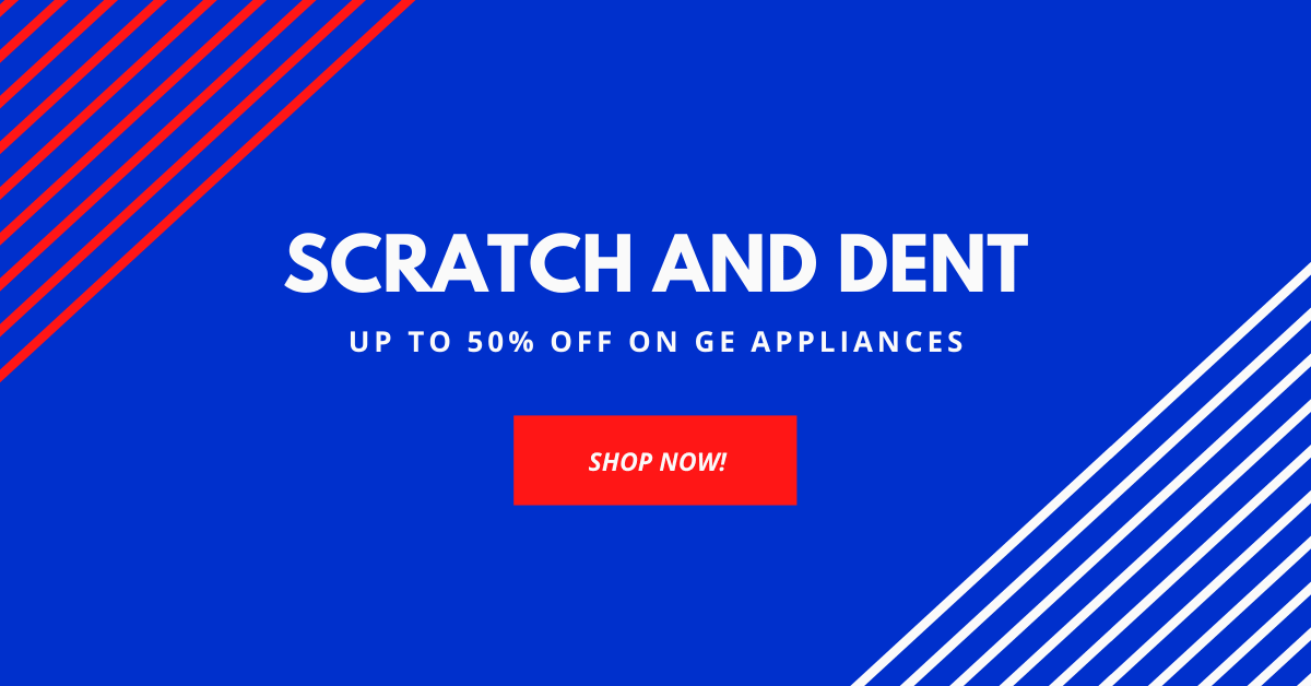 Scratch and dent. Lowest prices. appliances.