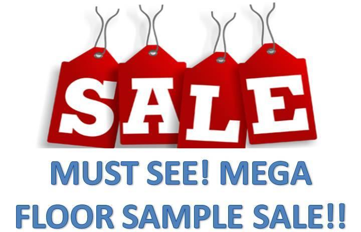 FLOOR SAMPLE SALE!!!