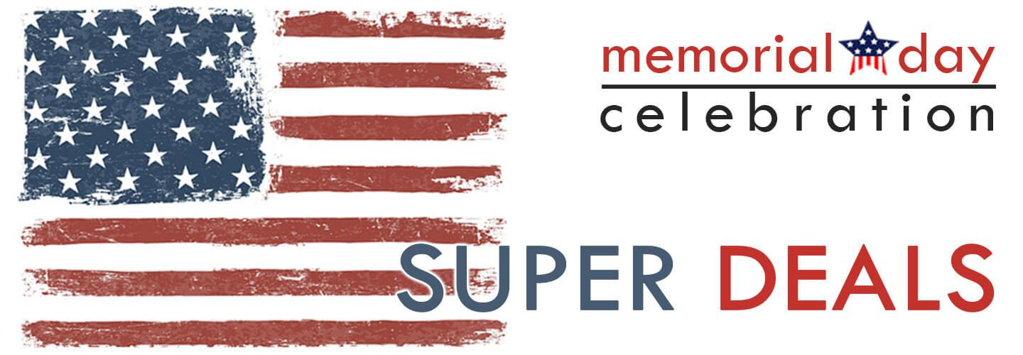 Memorial Day  Celebration Super Deals