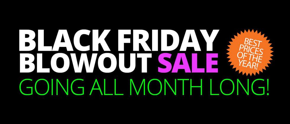Black Friday Blowout Sale | Going All Month Long | Shop Now!