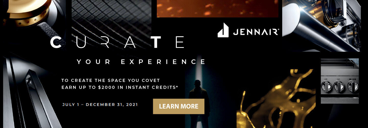 Jenn-Air Curate Your Experience 2021