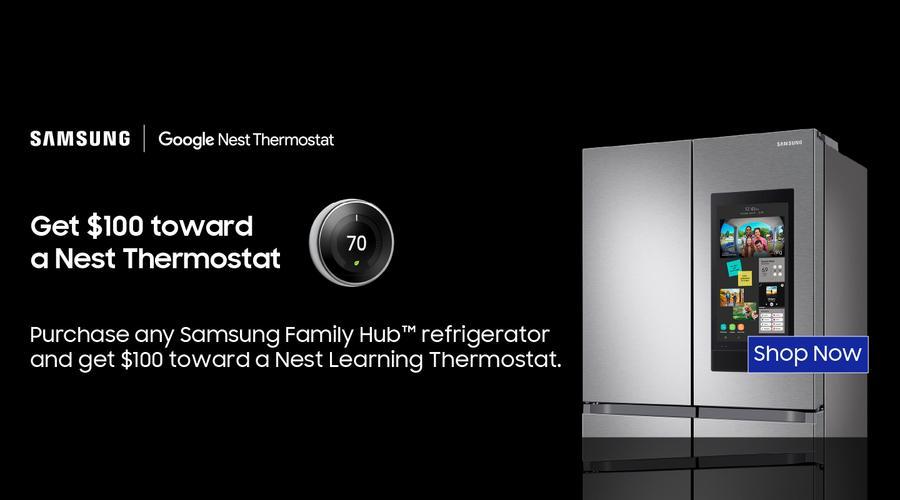 Samsung Get $100 toward a Nest Thermostat Sept 2021