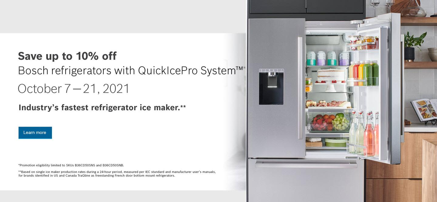 Bosch Refrigerators with QuickIcePro System Columbus Day 2021