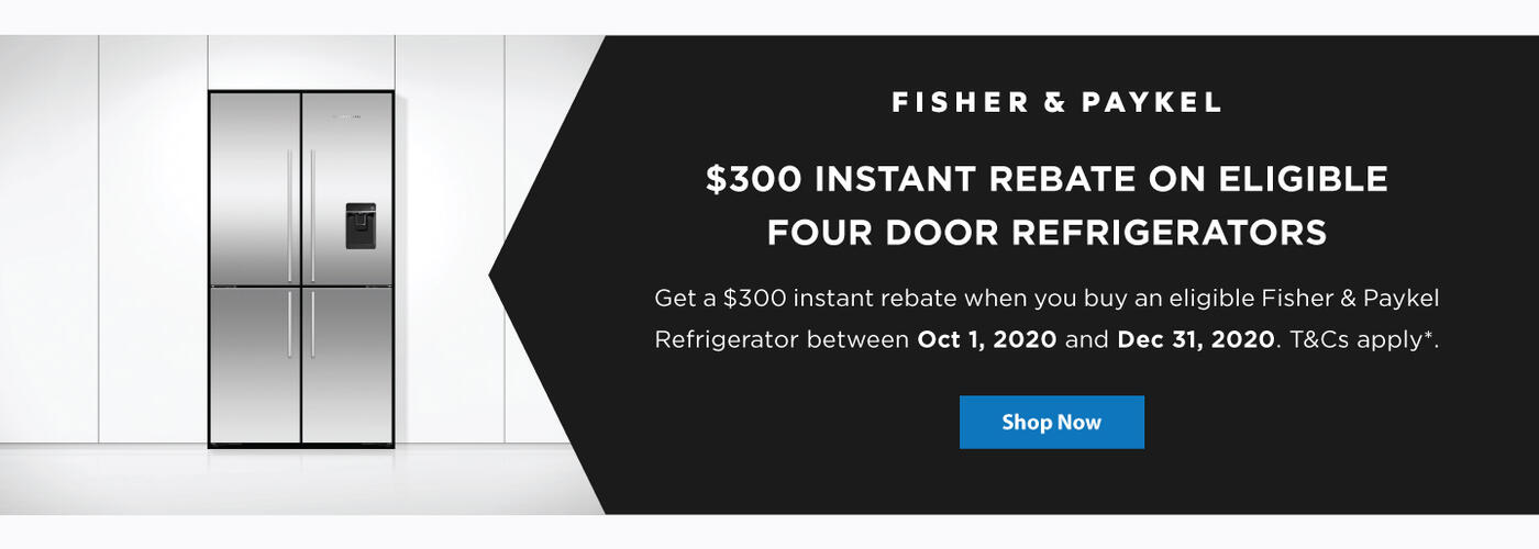Fisher & Paykel $300 Refrigerator Rebate Oct 2020