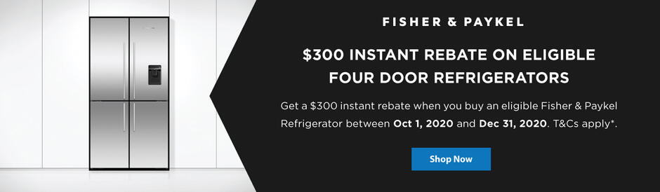 Fisher & Paykel $300 Refrigerator Rebate Oct 2020