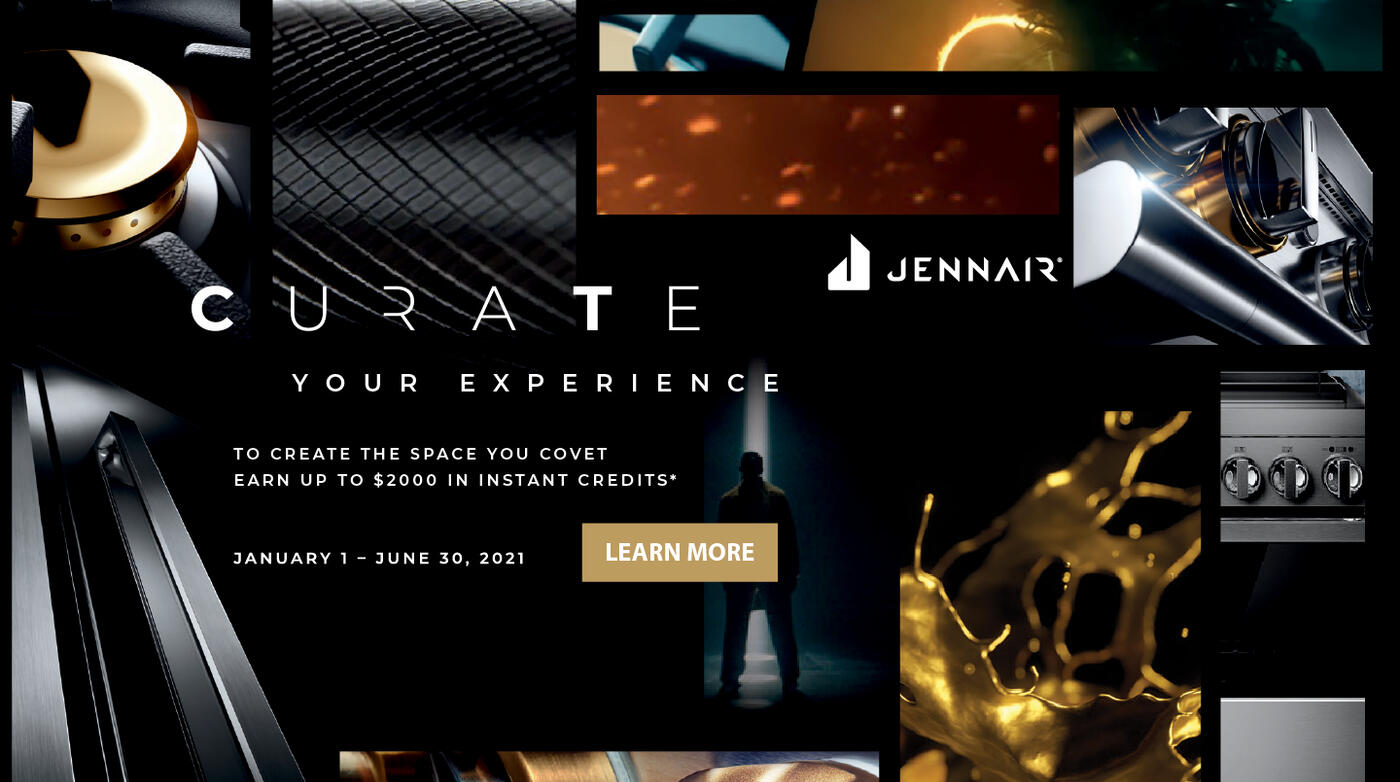 Jenn-Air Curate Your Experience Jan-June 2021