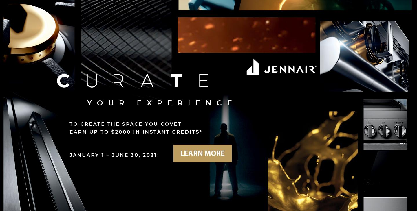 Jenn-Air Curate Your Experience Jan-June 2021
