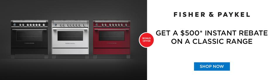 Fisher & Paykel $500 Range Rebate August 2020