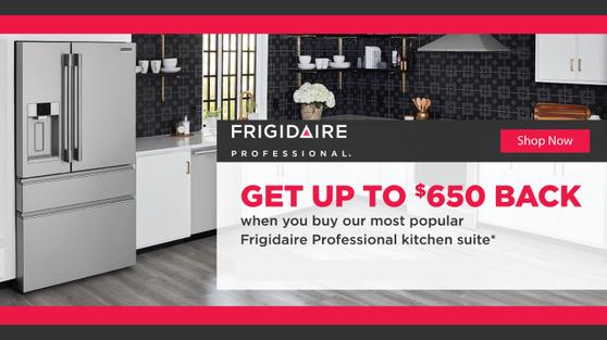 Frigidaire Professional Buy More Save More Late July 2020