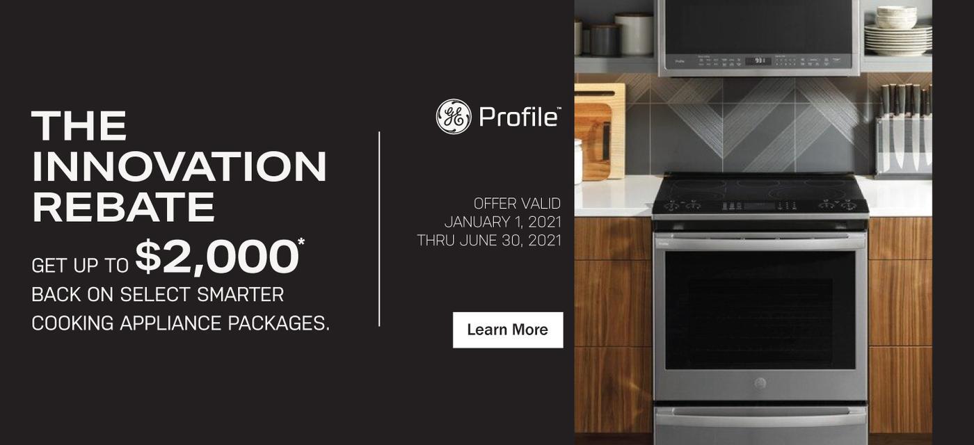 GE Profile Bring Home Innovation Jan-June 2021